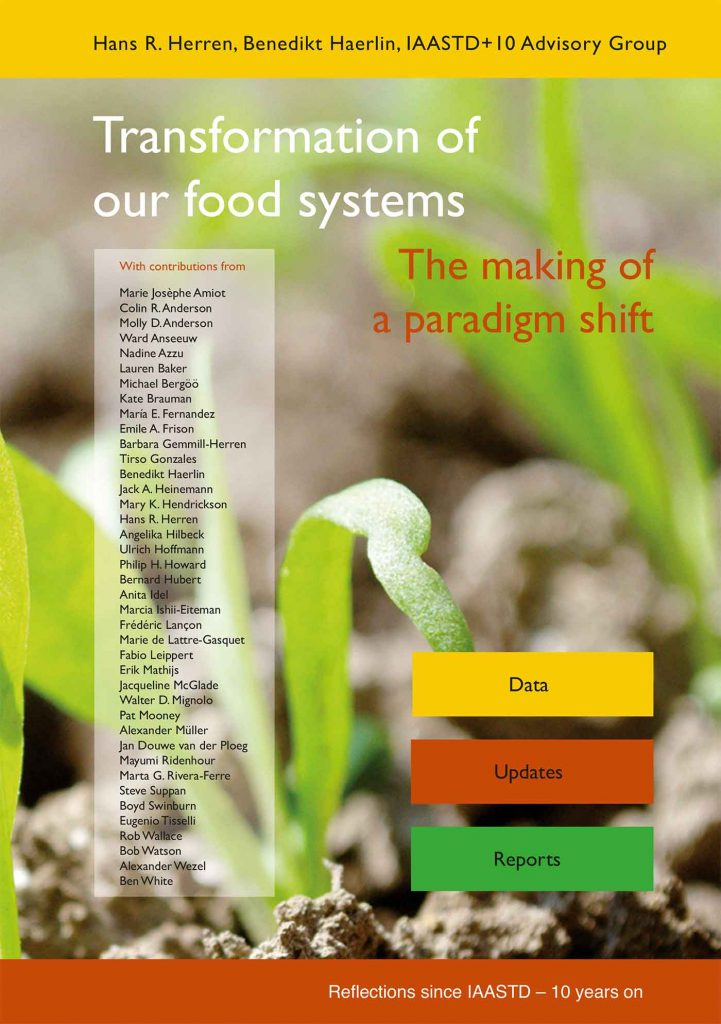 Transformation of our food systems - the making of a paradigm shif